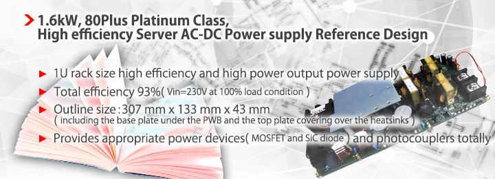 1.6kW, 80Plus Platinum Class, High efficiency Server AC-DC Power suopply Reference Design